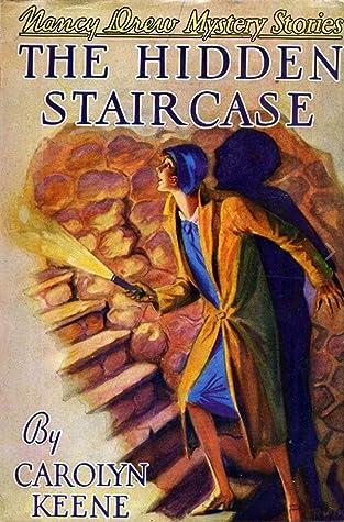 The Hidden Staircase (Nancy Drew Mystery #2)