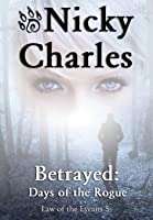 Betrayed: Days of the Rogue (5)