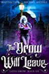The Drow Will Leave (Goth Drow #6)