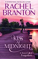 Kiss at Midnight: A Sweet Small Town Romance (A Town Called Forgotten)