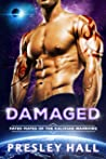 Damaged (Fated Mates of the Kalixian Warriors, #7)