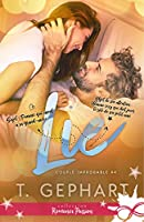 Lie (Couple improbable, #4)