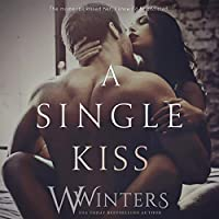 A Single Kiss (Irresistible Attraction, #2)
