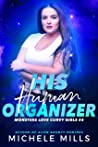 His Human Organizer (Monsters Love Curvy Girls #4)
