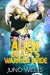 Alien Beast's Warrior Bride (Draconian Warriors #11)