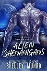 Alien Shenanigans (Triple the Trouble, #2)