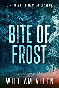 Bite of Frost: Tertiary Effects Book Three