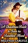 A Christmas Bride to Save his Troubled Heart