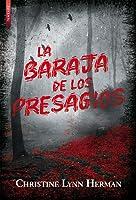 La baraja de los presagios (The Devouring Gray, #2)