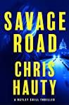 Savage Road: A Thriller