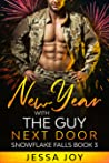 New Year with the Guy Next Door (Snowflake Falls Book 2)
