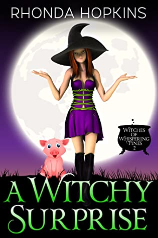 A Witchy Surprise (Witches of Whispering Pines, #2)
