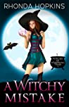 A Witchy Mistake (Witches of Whispering Pines, #0.5)
