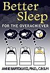 Better Sleep for ...