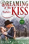 Dreaming of His Pen Pal's Kiss