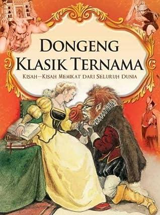 Dongeng Klasik Ternama Kisah Kisah Memikat Dari Seluruh Dunia By Arcturus Publishing