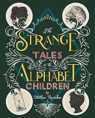 The Strange Tales of the Alphabet Children