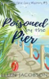 Poisoned by the Pier (A Mollie McGhie Cozy Sailing Mystery Book 3)