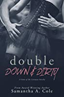 Double Down & Dirty (Doms of The Covenant, #1)