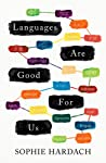Languages Are Good For Us