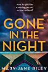 Gone in the Night: An exciting new psychological crime thriller (Alex Devlin)