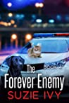 The Forever Enemy (A Laci Jolett Mystery Book 4)