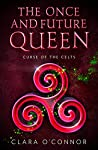 Curse of the Celts (The Once and Future Queen #2)