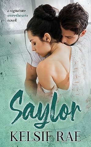 Saylor (Signature Sweethearts, #9)
