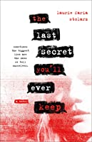 The Last Secret You'll Ever Keep: A Novel