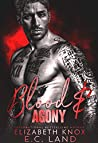 Blood & Agony (Pins and Needles: Moscow, #1)