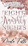 Eight Naughty Nights (New Year Bae-Solutions, #1)