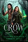 Crow by Amber R. Duell