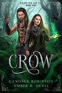 Crow (Faeries of Oz, #2)