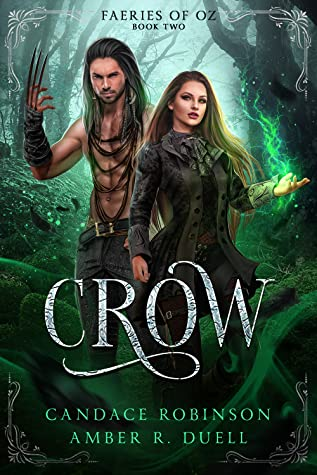Crow (Faeries of Oz, #2)