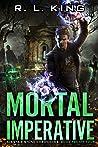 Mortal Imperative (Alastair Stone Chronicles #24)