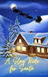 A Slay Ride for Santa: A Christmas Cozy Mystery