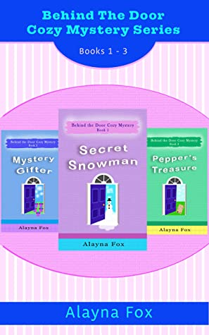 Behind the Door Cozy Mystery Series: Books 1 - 3 Ebook Collection