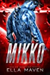 Mikko (Stolen Warriors #2)