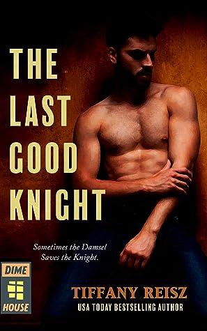 The Last Good Knight