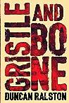Gristle & Bone