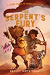 The Serpent's Fury (Royal Guide to Monster Slaying, #3)