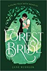 The Forest Bride: A Fairy Tale with Benefits