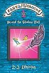 Beyond the Shadow Wall (Fantasticademy #1)