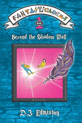 Beyond the Shadow Wall by D J Edmiston