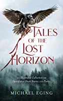 Tales of the Lost Horizon