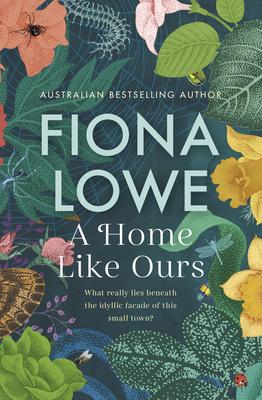 A Home Like Ours by Fiona Lowe