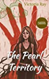The Pearl Territory: A Surreal Drama