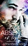 In the Absence of Light (Morgan & Grant, #1)
