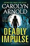 Deadly Impulse (Madison Knight, #6)
