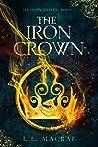 The Iron Crown (Dragon Spirits, #1) by L.L. MacRae